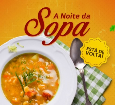 A Noite da Sopa está de volta! Agora em nova versão.